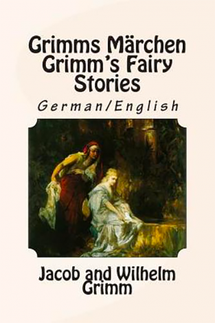 Grimms Märchen/Grimm's Fairy Stories German/English | Veritas Press