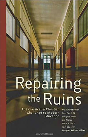 Repairing the Ruins | Veritas Press