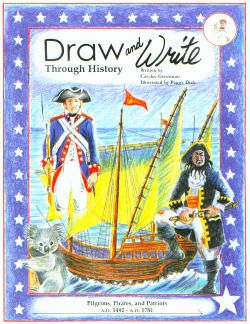 Draw and Write Through History: Pilgrims, Pirates and Patriots