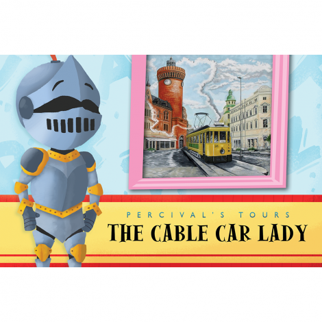 Primer 17: The Cable Car Lady