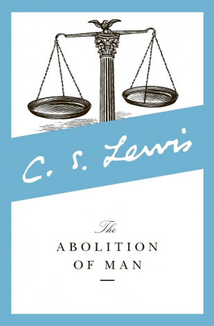 The Abolition of Man | Veritas Press