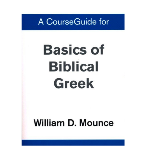 Basics of Biblical Greek Wkbk 4th Ed.
