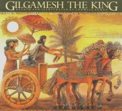 Gilgamesh the King - The Gilgamesh Trilogy, Book 1