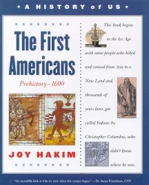 A History of US: Book 1: The First Americans Prehistory-1600