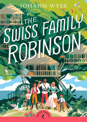 The Swiss Family Robinson | Veritas Press
