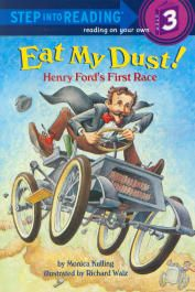Eat My Dust! Henry Ford's First Race - Step into Reading, Step 3