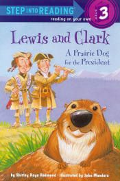 Lewis & Clark: A Prairie Dog for the President