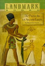 The Pharaohs of Ancient Egypt | Veritas Press