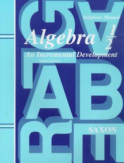 Saxon Algebra ½ Solutions Manual | 3rd Edition