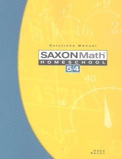 Saxon Math 54 Homeschool Solutions Manual, 3rd Ed.