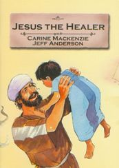 Jesus the Healer - Bible Alive