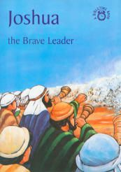 Joshua: The Brave Leader