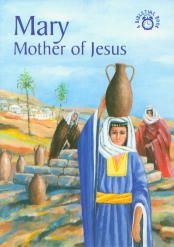 Mary: Mother of Jesus | Veritas Press