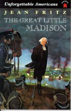 The Great Little Madison - Unforgettable Americans