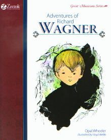 Adventures of Richard Wagner | Veritas Press