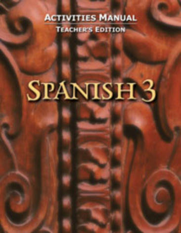 Spanish 3 Student Activities Manual Teacher`s Edition