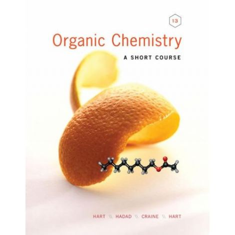 Organic Chemistry: A Short Course 13th Ed