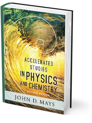 Accelerated Studies in Physics and Chemistry | Veritas Press