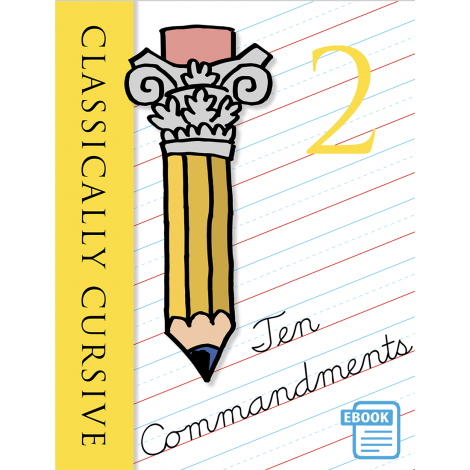 Classically Cursive: Ten Commandments Book 2 (eBook)