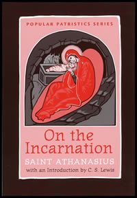 On the Incarnation: Saint Athanasius (2P)