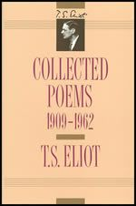 T.S. Eliot: Collected Poems, 1909-1962 (6S)