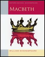 Macbeth - Oxford School Shakespeare Series (2P)
