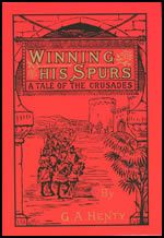 Winning His Spurs: A Tale of The Crusades (2S)