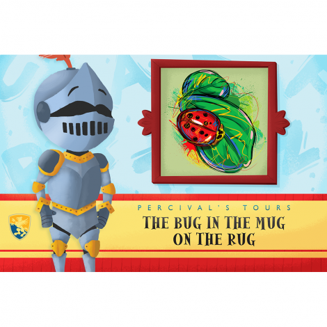 Primer 5: The Bug in the Mug on the Rug