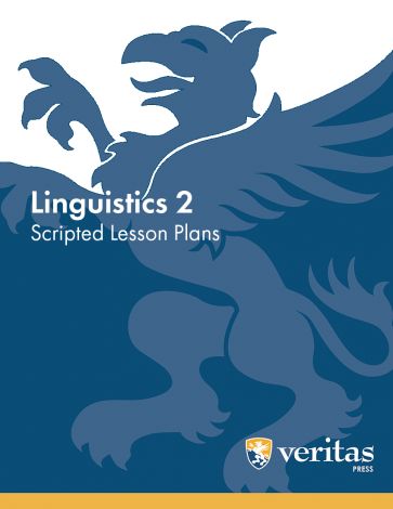 Linguistics 2 | Lesson Plans | Veritas Press