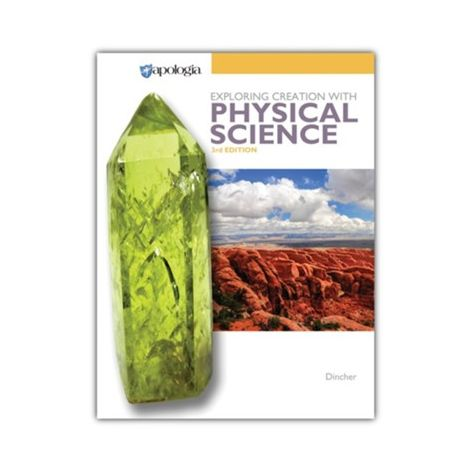 Exploring Creation with Physical Science Student Text 3rd Edition