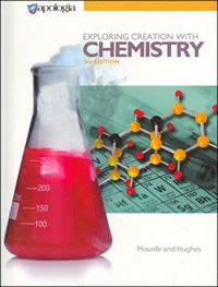 Exploring Creation with Chemistry Student Text 3rd Ed.