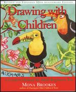 Drawing With Children: A Creative Method for Adult Beginners,Too