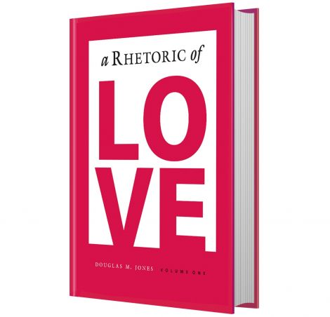 A Rhetoric of Love | eBook | Veritas Press