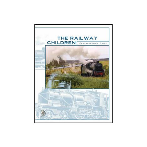 The Railway Children Comprehension Guide