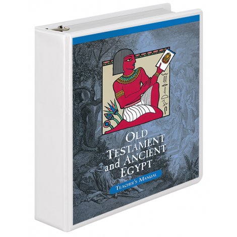 Old Testament & Ancient Egypt Teacher Manual (School Version)