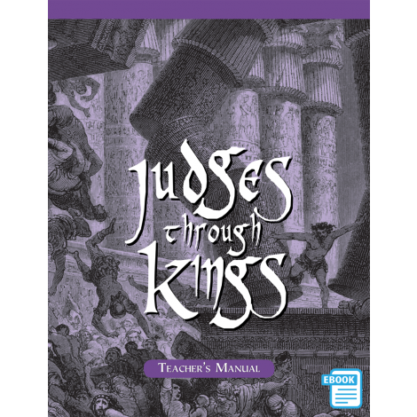 Judges to Kings Teacher's Manual (eBook)