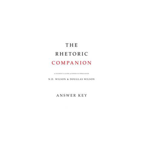 The Rhetoric Companion Answer Key