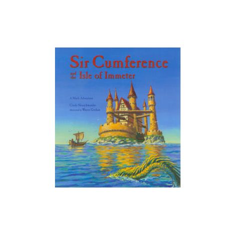 Sir Cumference and the Isle of Immeter