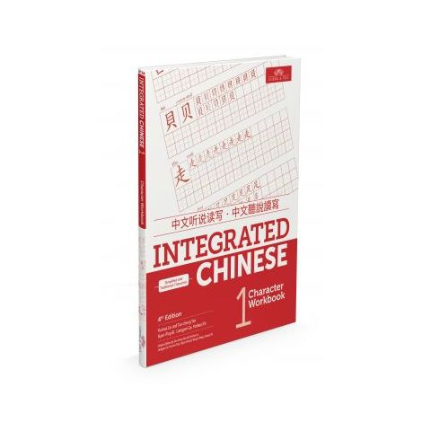 Integrated Chinese 4th Ed. Volume 1 Character Workbook