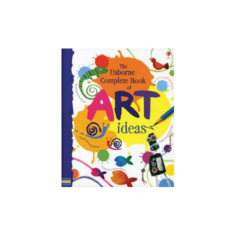 Usborne Complete Book of Art Ideas