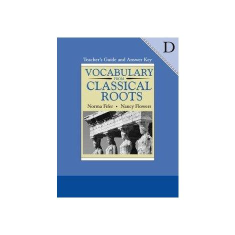 Vocabulary from Classical Roots D - Teacher's Manual