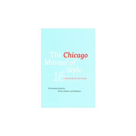 The Chicago Manual of Style, 16th Ed.