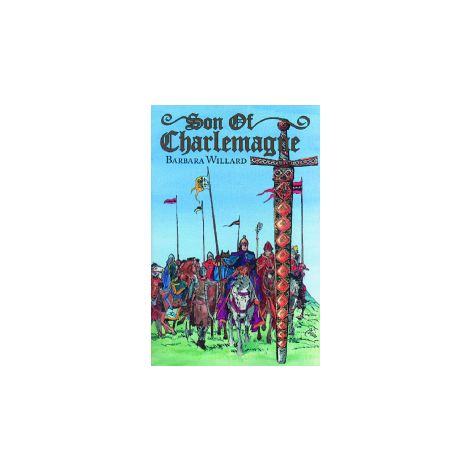 Son of Charlemagne - Living History Library