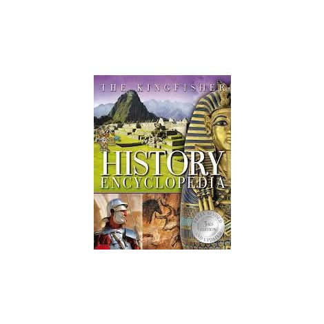 The Kingfisher History Encyclopedia, 3rd Ed.