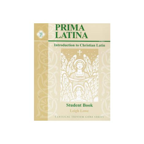 Prima Latina: An Introduction to Christian Latin Student Manual