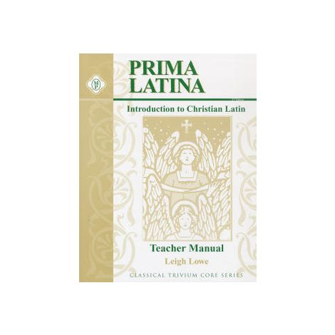 Prima Latina: An Introduction to Christian Latin Teacher's Manual