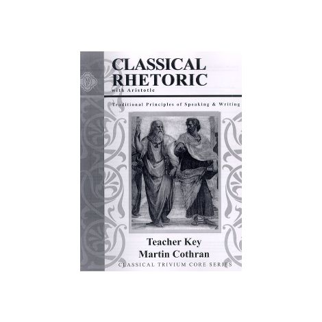 Classical Rhetoric with Aristotle Answer Key