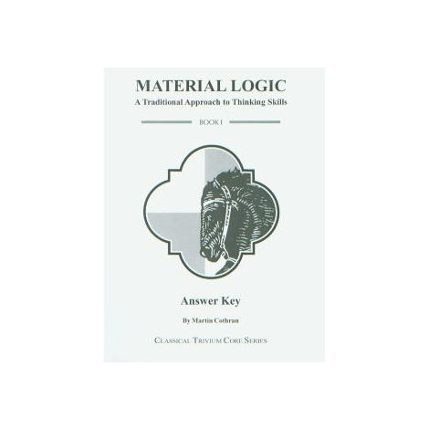 Aristotle's Material Logic: A Course in How to Think: Answer Key
