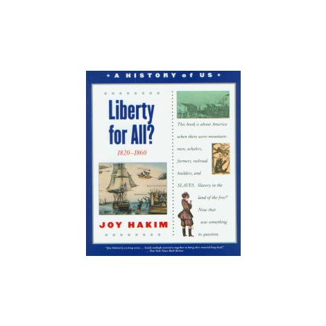 A History of US: Book 5: Liberty for All?: 1820-1860