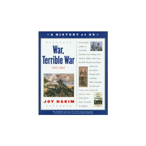 A History of US: Book 6: War, Terrible War 1855-1865